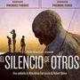 'El Silencio de los Otros', cine documental en el...