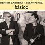 Benito Cabrera y Besay Pérez presentan 'Básico'