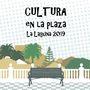 Cultura en la Plaza La Laguna 2019: Plaza San Bartolomé de Geneto