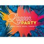 Lagoon Party