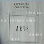 Exposición Colectiva: Arte