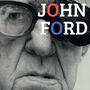 Ciclo John Ford, 'El Hombre que inventó América'