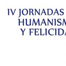 IV Jornadas de Humanismo y Felicidad Festival Jaleo 2016