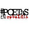 Poetas en Rebeldía