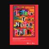 'Letras y Notas Pintadas' - Homenaje a...