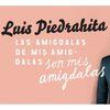Luis Piedrahita: Las amígdalas de mis amígdalas son...