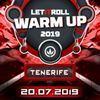 Let iT Roll Warm Up Tenerife