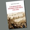 'Canarias en el ideario comunista (1931-1936)...