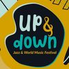 Up & Down - Jazz & World Music Festival 2019