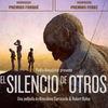 'El Silencio de los Otros', cine...