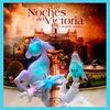 'Las Noches del Victoria, Alegoría Mágica'