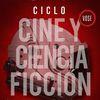 Ciclo Cine y Ciencia Ficción