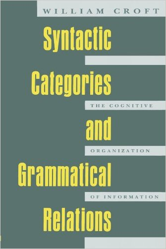 Syntactic Categories and Grammatical Relations - 9780226120904
