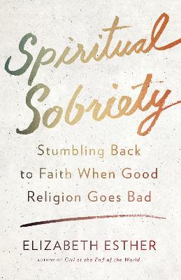 Spiritual Sobriety - 9780307731890