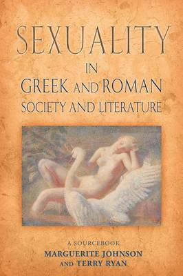 Sexuality in Greek and Roman Literature and Society: A Source... - 9780415173315