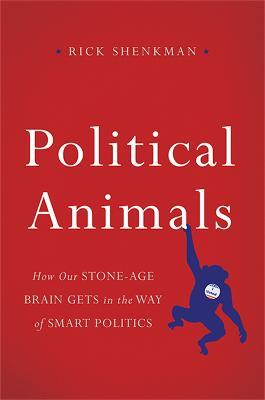Political Animals - 9780465033003