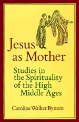Jesus as Mother - 9780520052222