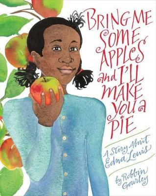 Bring Me Some Apples and I'll Make You a Pie - 9780544809017