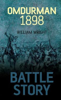 Battle Story Omdurman 1898 - 9780752468723