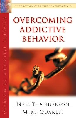 Overcoming Addictive Behavior - 9780764213960