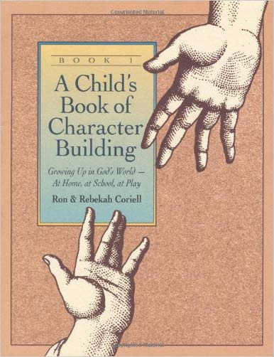 A Child's Book of Character Building - 9780800754945