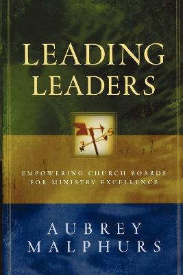 Leading Leaders - 9780801091780