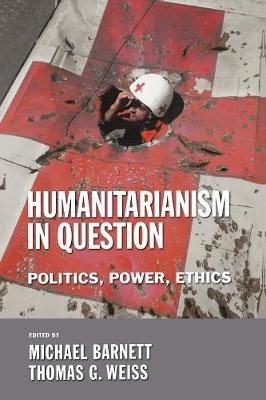 Humanitarianism in Question - 9780801473012