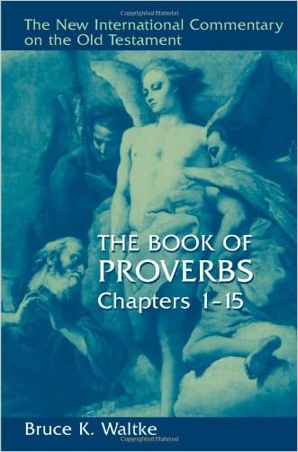 The Book of Proverbs, Chapters 1-15 - 9780802825452