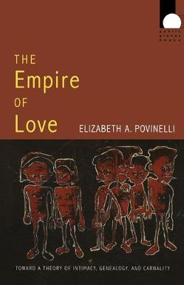 The Empire of Love - 9780822338895