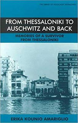 From Thessaloniki to Auschwitz and Back, 1926-96 - 9780853033905