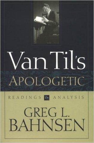 Van Til's Apologetic - 9780875520988
