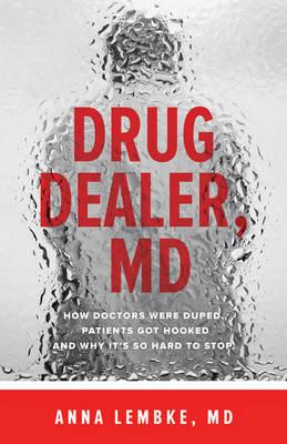 Drug Dealer, MD - 9781421421407