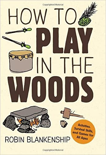 How to Play in the Woods - 9781423641537