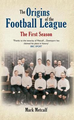 The Origins of the Football League - 9781445640174