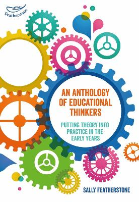 An Anthology of Educational Thinkers - 9781472934710
