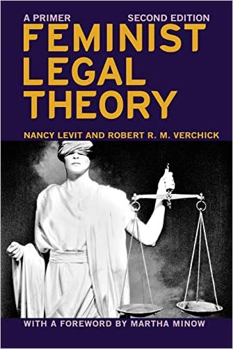 Feminist Legal Theory (Second Edition) - 9781479882809