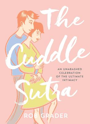 The Cuddle Sutra - 9781492641209