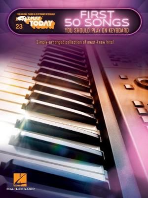 First 50 Songs You Should Play On Keyboard - 9781495095207