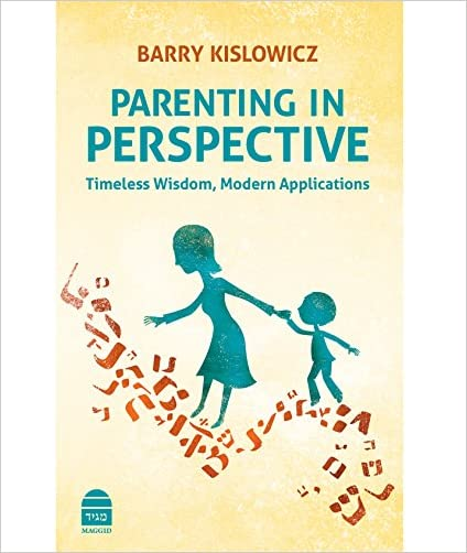 Parenting in Perspective: Timeless Wisdom, Modern Applications - 9781592644568