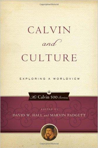 Calvin and Culture - 9781596380981