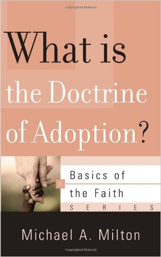 What Is the Doctrine of Adoption? - 9781596383913