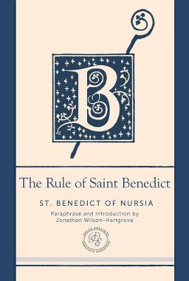 The Rule of Saint Benedict - 9781612617695