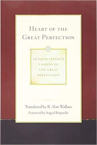 Heart of the Great Perfection - 9781614293484