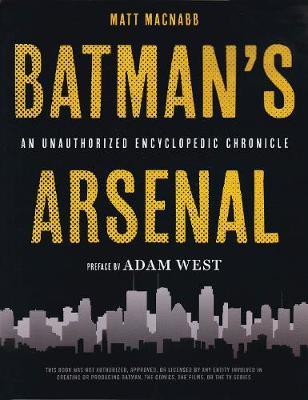Batman's Arsenal - 9781623160746