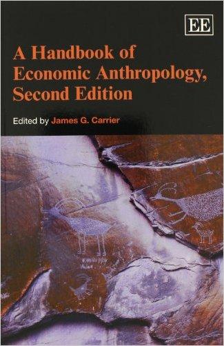 A Handbook of Economic Anthropology - 9781781004494