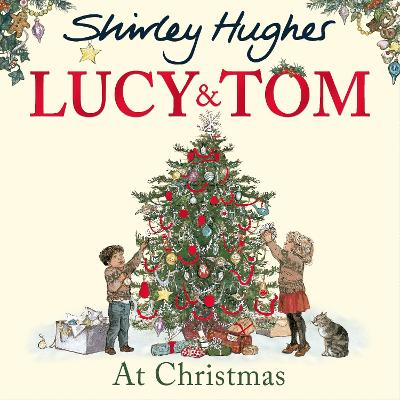 Lucy and Tom at Christmas - 9781782955504