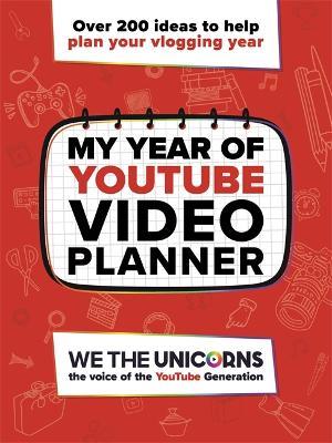We The Unicorns: My Year of YouTube - 9781783701735