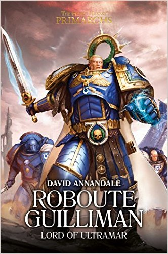 Roboute Guilliman: Lord of Ultramar - 9781784964412