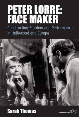 Peter Lorre: Face Maker - 9781785330438