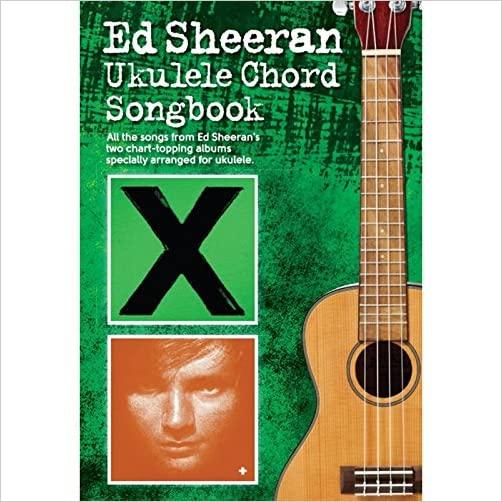 Ed Sheeran Ukulele Chord Songbook - 9781785581090